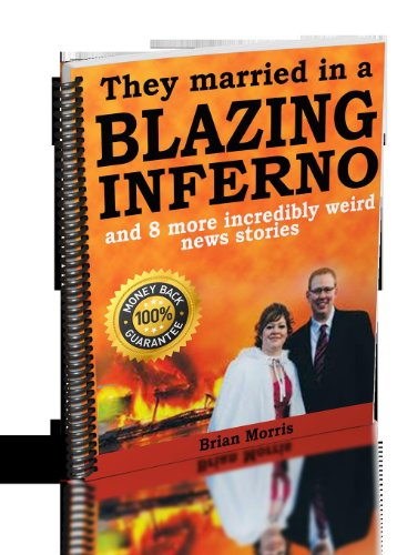 They Married in a Blazing Inferno - weird news true stories (Best Love Poems For Wedding Ceremony)