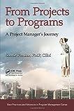 From Projects to Programs, Samir Penkar, 1466591811