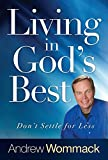 img - for Living in God's Best: Don't Settle for Less book / textbook / text book