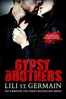 Gypsy Brothers: The Complete Series by [St Germain, Lili]