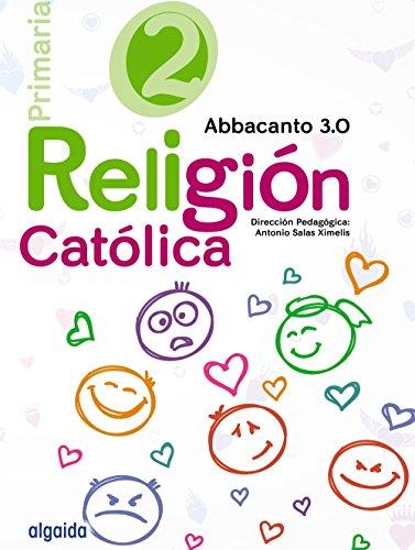 Religión Educación Primaria. Abbacanto 3.0. 2º - 9788490675960