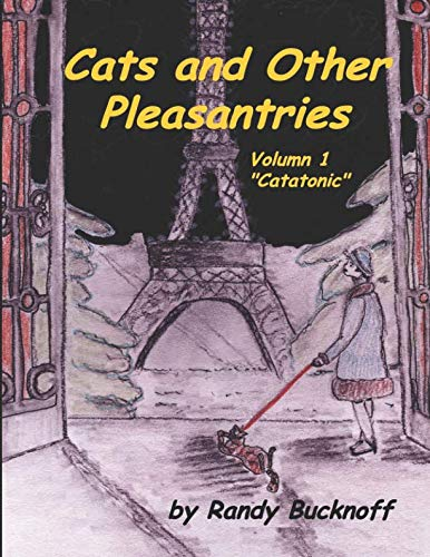 Cats and Other Pleasantries Volumn 1 Catatonic