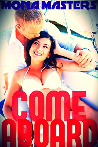 Come Aboard (steamy romance)