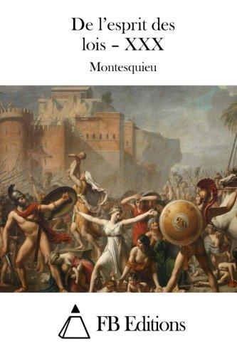 De l'esprit des lois – XXX (French Edition)
