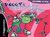 Voggy's Harmonica Book, Martina Holtz, 3802404610