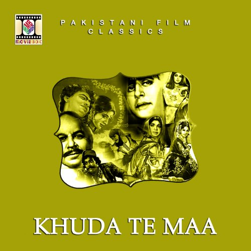 tur gaye ranjhe noor jehan from the album khuda te maa pakistani film