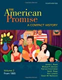 img - for 2: The American Promise: A Compact History, Volume II: From 1865 book / textbook / text book