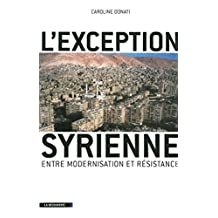 L'exception syrienne (Cahiers libres) (French Edition)