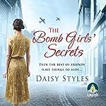 The Bomb Girls' Secrets | Daisy Styles