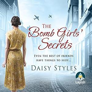 The Bomb Girls' Secrets Audiobook