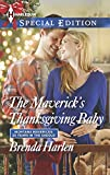 img - for The Maverick's Thanksgiving Baby (Montana Mavericks: 20 Years in the Saddle!) book / textbook / text book
