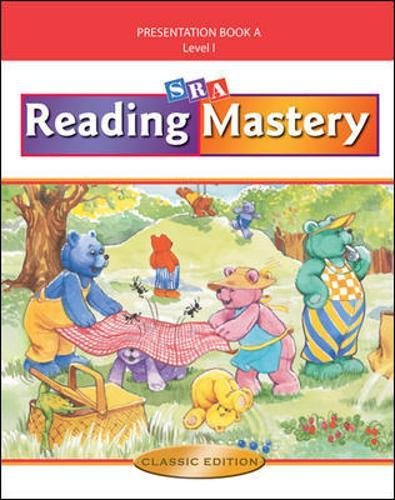 Reading Mastery I 2002 Classic Edition: Teacher Presentation Book A