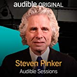 Steven Pinker: Audible Sessions: FREE Excusive Interview