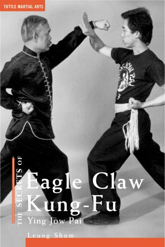 (The Secrets of Eagle Claw Kung-fu: Ying Jow Pai)