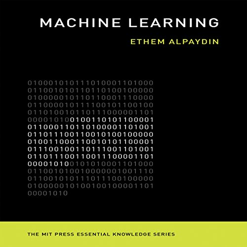 Machine Learning: The New AI: The MIT Press Essential Knowledge Series Audiobook [Free Download by Trial] thumbnail