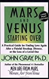 Mars and Venus Starting Over, John Gray, 0060933038