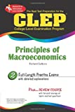 The Best Test Preparation for the CLEP: Principles of Macroeconomics