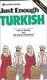 Just Enough Turkish, Passport Books Staff, 0844295183