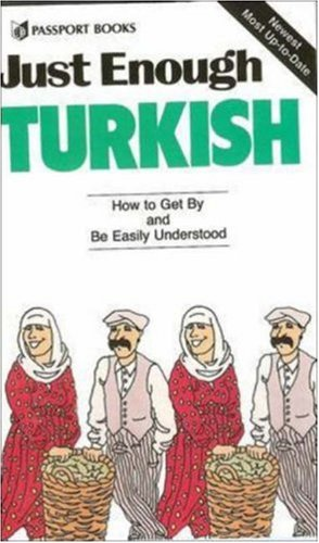 Just Enough Turkish (Just Enough Phrasebook Series)
