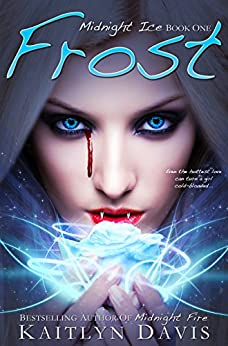 Frost (Midnight Ice Book 1) by [Davis, Kaitlyn]