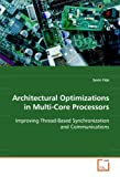 Architectural Optimizations in Multi-Core Processors, Sevin Fide, 363910157X