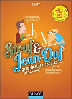 Stouf et Jean-Ouf - Graphistes associés (et asociaux)