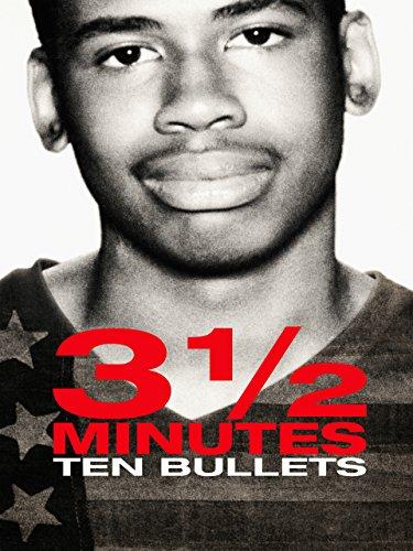 (3 1/2 Minutes, Ten Bullets)