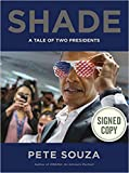 Shade A Portrait in Presidential Contrasts AUTOGRAPHED Pete Souza (SIGNED FIRST EDITION) COA 7752 (BRUISED COPY)