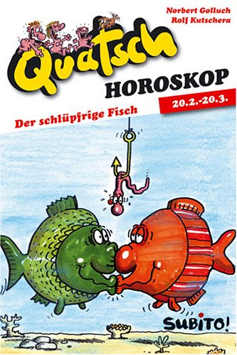 Quatsch-Horoskope: Der schlüpfrige Fisch (22.02.- 20.03.)