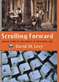 Scrolling Foward, David M. Levy, 1559705531