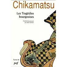 Tragédies bourgeoises (Les), t. 03