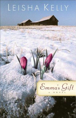 Emma's Gift (The Wortham Family Series (Emmas Gift)
