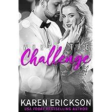 Worth The Challenge (Worth It Book 3)