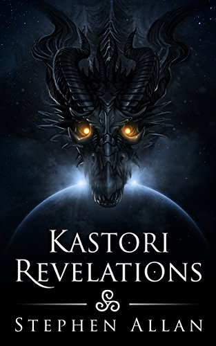 Kastori Revelations (The Kastori Chronicles Book 1)