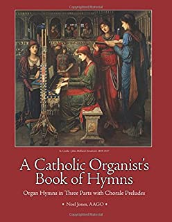A Catholic Organists Book of Hymns