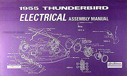 1955 ford thunderbird factory electrical assembly manual - contains wiring  diagrams, schematics & parts - fully illustrated: ford motors: amazon.com:  books  amazon.com