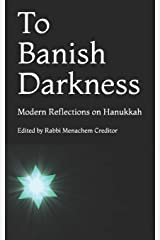 To Banish Darkness: Modern Reflections on Hanukkah Paperback