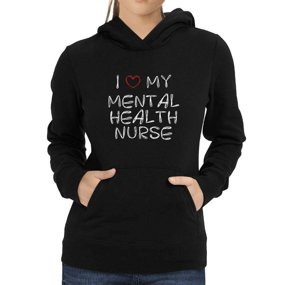 Eddany I Love My Mental Health Nurse Scribbled Font Women Hoodie