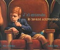J'ai entendu le savant astronome par Walt Whitman