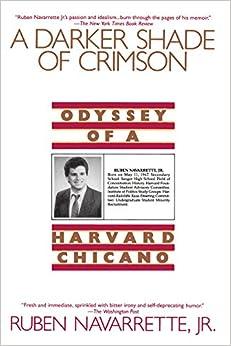 Book Darker Shade of Crimson: Odyssey of a Harvard Chicano