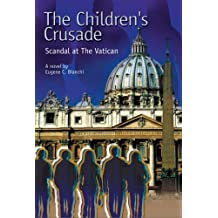 The Children's Crusade, Scandal at the Vatican