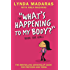What's Happening to My Body? Book for Girls: Revised Edition