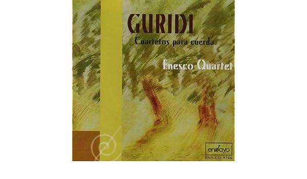 Jesus Guridi, Enesco Quartet - Guridi: Cuartetos Para Cuerda ...