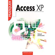 Pratiquer Access XP (2002) sous windows