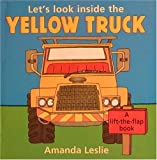 Let's Look Inside the Yellow Truck, Amanda Leslie, 0763601047