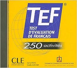 TEF - 250 activités. Audio-CD: Test dévaluation du français