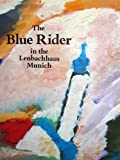 The Blue Rider in the Lenbachhaus, Munich, Zweite, Armin, 3791308505