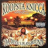 Da Devil's Playground, Underground Solo