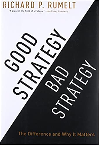 Amazon.Com: Good Strategy Bad Strategy: The Difference And Why It