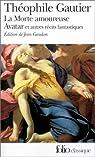 La Morte amoureuse par Gautier